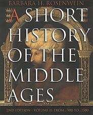 A Short History of the Middle Ages, Volume II: From c. 900 to c. 1500, Second Ed
