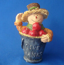 "Thanksgiving figurine Scarecrow in an apple bucket Give Thanks 4¼"" tall"