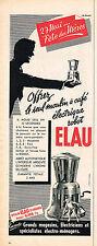 PUBLICITE ADVERTISING 045  1956  ELAU   moulin a café éléctrique ROBOT STANDARD