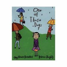 One of Those Days by Amy Krouse Rosenthal (2006, Hardcover)