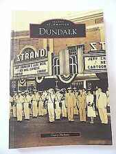 """""""Dundalk"""" Images of America By Gary Helton  FREE SHIPPING"""
