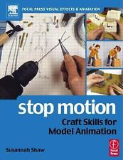 Stop Motion: Craft Skills for Model Animation Focal Press Visual Effects and An