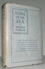1921 Sons of the Sea Raymond McFarland 1st Ed Grand Banks Fishing; Coastal Maine