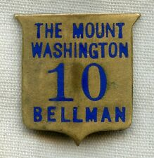 Wonderful 1st Issue (Ca. 1902) Mount Washington Hotel Bellman Badge #10