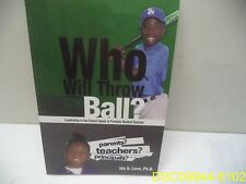 Who Will Throw the Ball? ISBN 9781504959698