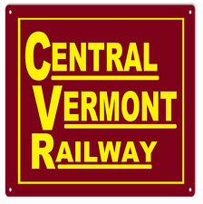 Central Vermont Railway Railroad Sign