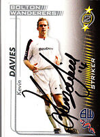 Bolton Wanderers F.C Kevin Davies Hand 05/06 Premiership Shoot Out Signed Card.