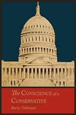 The Conscience of a Conservative by Barry Goldwater (2011, Paperback)