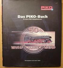 Das PIKO Buch 50 Jahre Modellbahnen Geschichte Unternehmen Modelle DDR Buch