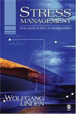 Stress Management: From Basic Science to Better Practice
