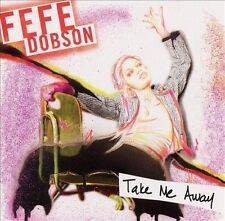 Take Me Away/Bye Bye Boyfriend, Fefe Dobson,Very Good, ### Audio CD with artwork