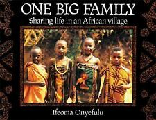 One Big Family: Sharing Life in an African Village