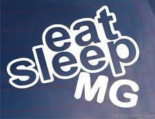 EAT SLEEP MG Funny EURO Classic Sports Car/Window/Bumper/Laptop Sticker/Decal