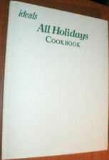 IDEALS ALL HOLIDAYS COOKBOOK 1981 HC