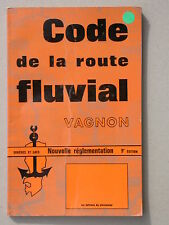 Code de la route fluviale - permis bateau - Vagnon - Plaisancier Navigation