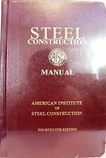 Steel Construction Manual, 14th Edition by AISC (2011, 4th Printing, Hardcover)