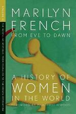 From Eve to Dawn, A History of Women in the World, Volume II: The Masc-ExLibrary