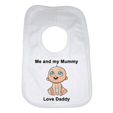 Me And My Mamma Love Daddy Neonato Bavaglino Regalo Divertente Regalo