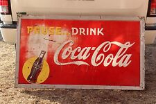 1948 DRINK COCA COLA EMBOSSED METAL SIGN WITH BOTTLE PAUSE COKE CRUSH SODA POP