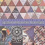 The Encyclopedia of Quilting and Patchwork Techniques : A Comprehensive...