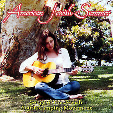 Various Artists, American Jewish Summer: Songs of the Jewish Youth Camping Movem
