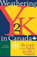 Weathering Y2K in Canada: Be Ready if the Lights Go Out in Winter