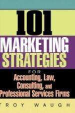 101 Marketing Strategies for Accounting, Law, Consulting, and Professi-ExLibrary