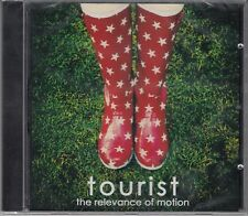 Tourist - The Relevance Of Motion, CD Neu