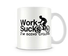 TXT_149 Work Sucks, I'm going Cycling mug
