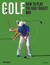 Golf: Play the Golf Digest Way