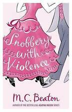 Snobbery with Violence by M. C. Beaton (Paperback, 2010) New Book