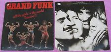 Grand Funk[Lot of 2 LPs]:All The Girls In The World Beware/Good Singin Good Play