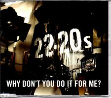 22-20s - WHY DON'T YOU DO IT FOR ME - CD SINGLE - MINT