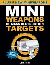 Mini Weapons of Mass Destruction Targets: 100+ Tear-Out Targets, Plus -ExLibrary