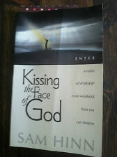 Kissing the Face of God : What Does It Mean to Be a True Worshipper, store#3803