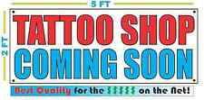TATTOO SHOP COMING SOON Banner Sign NEW Larger Size Best Quality for the $$$