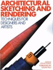Architectural Sketching and Rendering : Techniques for Designers and Artists...