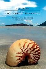 The Empty Seashell : Witchcraft and Doubt on an Indonesian Island by Nils...