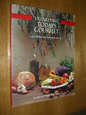 Today's Gourmet Healthy Cooking Cookbook by Jacques Pepin First Edition 1991