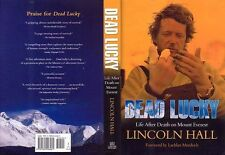 Mountaineering: Hall. Dead Lucky: Life After Death on Mount Everest, 1st, Hc New