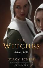 The Witches : Salem 1692 by Stacy Schiff (2016, Paperback)