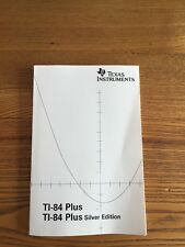Texas Instruments TI-84 Plus Silver, Graphing Calculator Instruction Manual Only