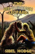 The See-Through Leopard by Sibel Hodge (Paperback / softback, 2013)