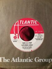 """CATE BROS. BAND Time Is A Thief ATLANTIC 3577 PROMO NM- 7"""" 45 VINYL"""
