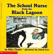 The School Nurse From The Black Lagoon by Mike Thaler