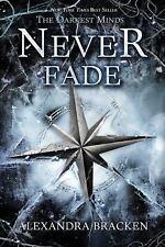 Never Fade (a Darkest Minds Novel) by Alexandra Bracken (2014, Paperback)