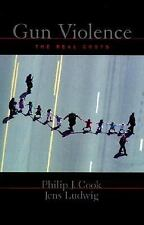 Gun Violence : The Real Costs, Ludwig, Jens, Cook, Philip J., Good Condition, Bo