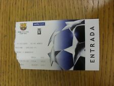 07/03/2006 Ticket: Barcelona v Chelsea [Champions League] (tatty tear to edge).