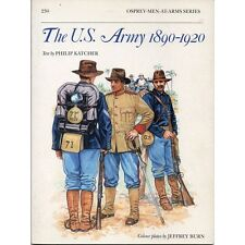Osprey - Men-At-Arms Series - N.230 - The U.S. Army 1890-1920