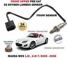 FOR MAZDA MX5 1.8 2.0 NC 2005-9/2008 FRONT UPPER PRE CAT 02 OXYGEN LAMBDA SENSOR